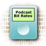 Podcast bit rates